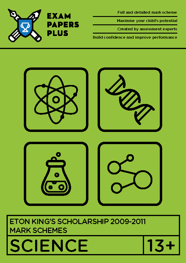 13+ Eton King's Scholarship Science Mark Schemes