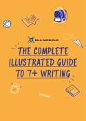 A complete step-by-step guide for 7+ writing