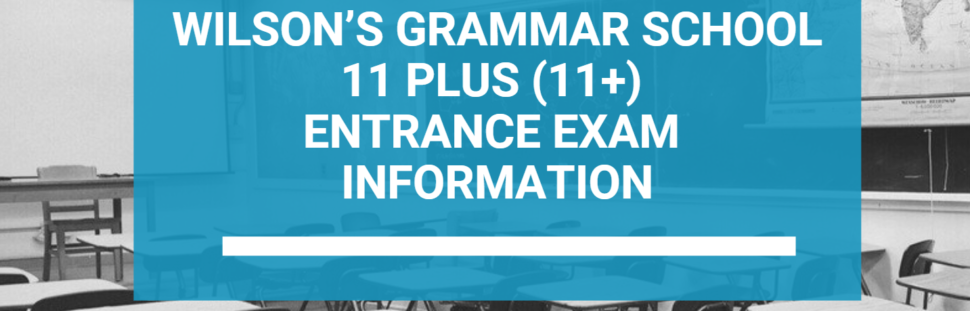 Wilson's Grammar School 11+ Exam Preparation
