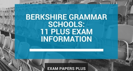 Branded image for Berkshire Grammar Schools 11 Plus (11+) Exam Information