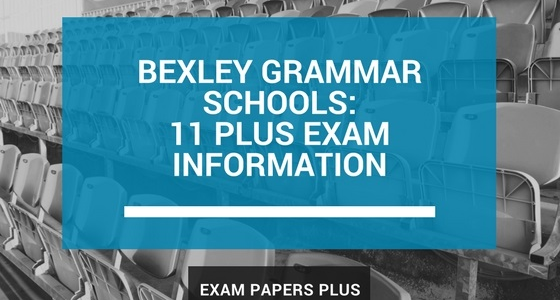 Branded image for Bexley Grammar Schools 11 Plus (11+) Exam Information