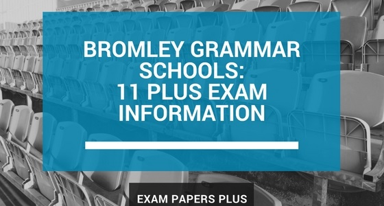Branded image for Bromley Grammar Schools 11 Plus (11+) Exam Information