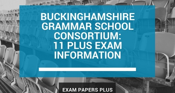 Branded image for Buckinghamshire Grammar School Consortium 11 Plus (11+) Exam