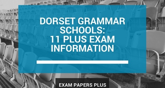 Branded image for Dorset Grammar Schools 11 Plus (11+) Exam Information