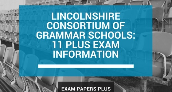 Branded image for the Lincolnshire Consortium of Grammar Schools 11 Plus (11+) Exam