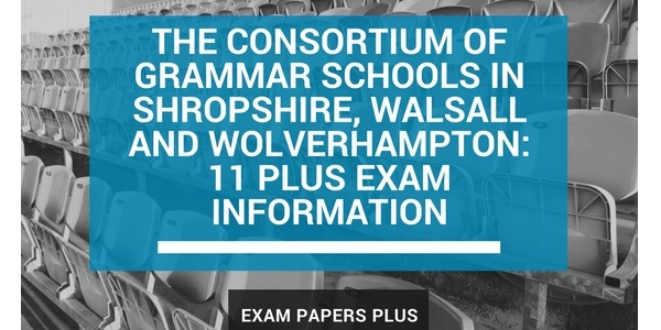 Consortium of Grammar Schools: Shropshire, Walsall & Wolverhampton