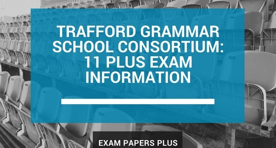 Branded image for the Trafford Grammar Schools Consortium 11 Plus (11+) Exam Information