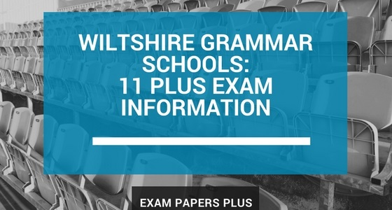 Branded image for Wiltshire Grammar Schools 11 Plus (11+) Exam Information