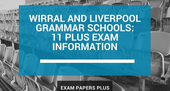 Branded image for the Wirral and Liverpool Grammar Schools 11 Plus (11+) Exam Information