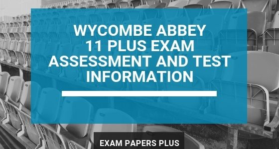 Branded image for Wycombe Abbey 11 Plus (11+) Exam Assessment and Test Information
