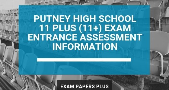 Exam Papers Plus branded image for Putney High School 11 Plus (11+) Exam Entrance Assessment Information