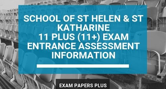 Exam Papers Plus branded image for School of St Helen & St Katharine 11 Plus (11+) Exam Entrance Assessment Information