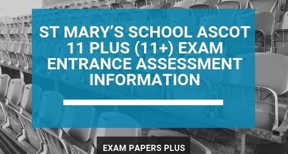 Exam Papers Plus branded image for St Mary's School Ascot 11 Plus (11+) Exam Entrance Assessment Information