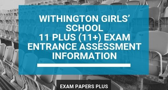 Exam Papers Plus branded image for Withington Girls' School 11 Plus (11+) Exam Entrance Assessment Information