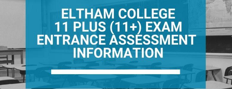 Eltham College 11 Plus (11+) Exam Entrance Assessment Information