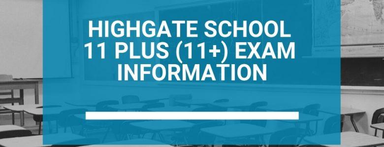 Highgate School 11 Plus (11+) Exam Information