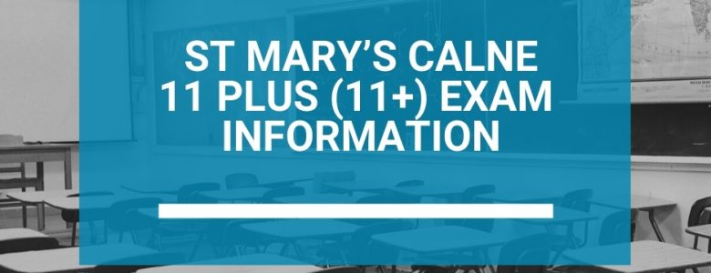 St Mary's Calne 11 Plus (11+) Exam Information