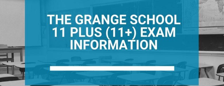The Grange School 11 Plus (11+) Exam Information